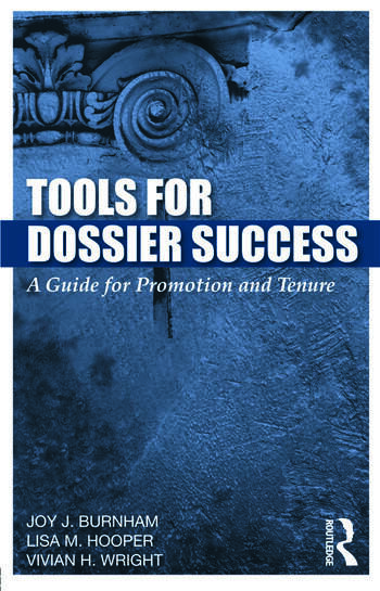 Tools for Dossier Success A Guide for Promotion and Tenure book cover
