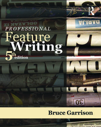 Professional Feature Writing book cover