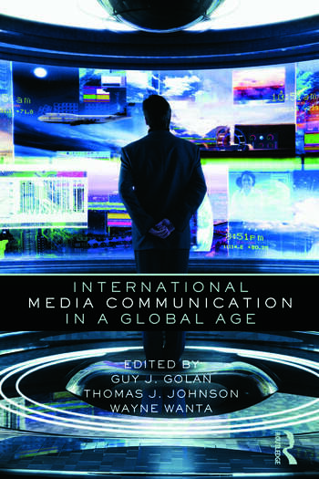 International Media Communication in a Global Age book cover