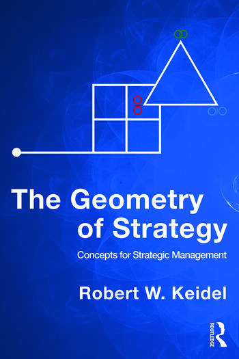 The Geometry of Strategy Concepts for Strategic Management book cover