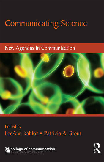 Communicating Science New Agendas in Communication book cover