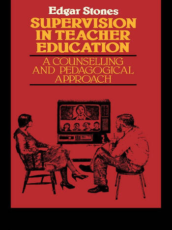 Supervision in Teacher Education A Counselling and Pedagogical Approach book cover