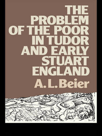 The Problem of the Poor in Tudor and Early Stuart England book cover