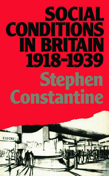 Social Conditions in Britain 1918-1939 book cover