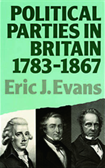 Political Parties in Britain 1783-1867 book cover