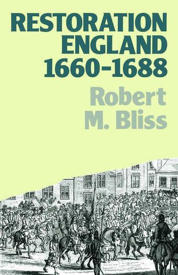 Restoration England Politics and Government 1660-1688 book cover