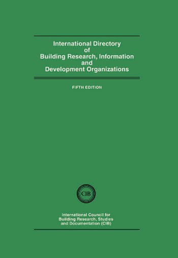 International Directory of Building Research Information and Development Organizations book cover