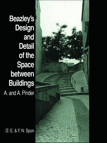 Beazley's Design and Detail of the Space between Buildings book cover