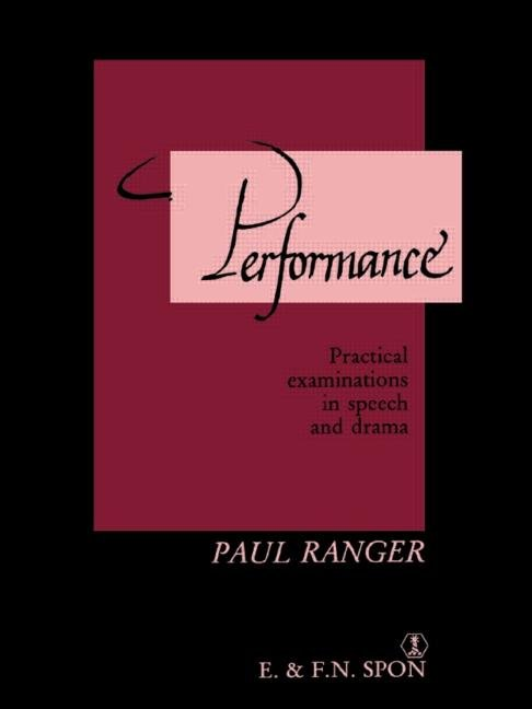 Performance Practical examinations in speech and drama book cover