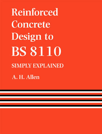 Reinforced Concrete Design to BS 8110 Simply Explained book cover
