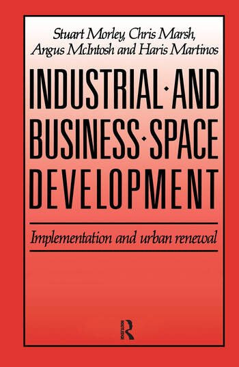 Industrial and Business Space Development Implementation and urban renewal book cover