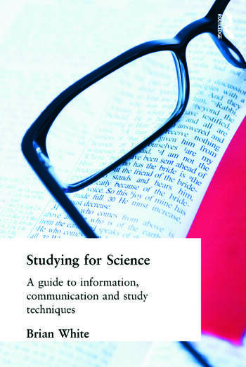 Studying for Science A Guide to Information, Communication and Study Techniques book cover