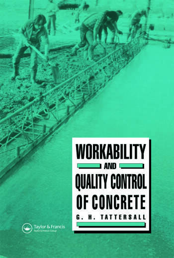 Workability and Quality Control of Concrete book cover