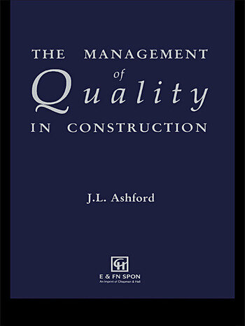 The Management of Quality in Construction book cover
