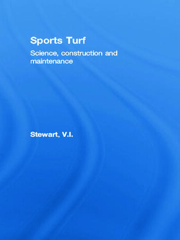 Sports Turf Science, construction and maintenance book cover