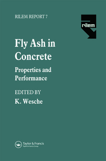 Fly Ash in Concrete Properties and performance book cover