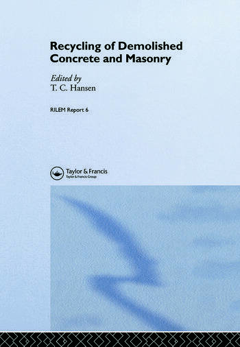 Recycling of Demolished Concrete and Masonry book cover
