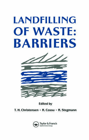 Landfilling of Waste Barriers book cover