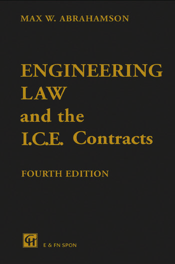 Engineering Law and the I.C.E. Contracts, Fourth Edition book cover