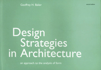Design Strategies in Architecture An Approach to the Analysis of Form book cover