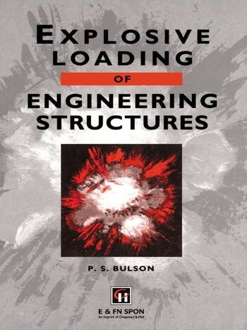 Explosive Loading of Engineering Structures book cover
