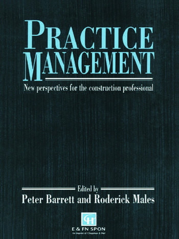 Practice Management New perspectives for the construction professional book cover