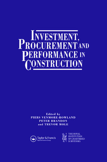 Investment, Procurement and Performance in Construction The First National RICS Research Conference book cover