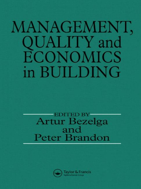 Management, Quality and Economics in Building book cover