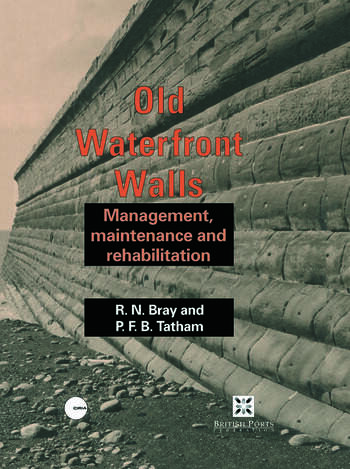 Old Waterfront Walls Management, maintenance and rehabilitation book cover