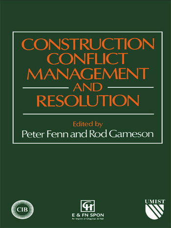 Construction Conflict Management and Resolution book cover