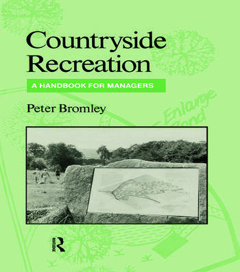 Countryside Recreation A handbook for managers book cover