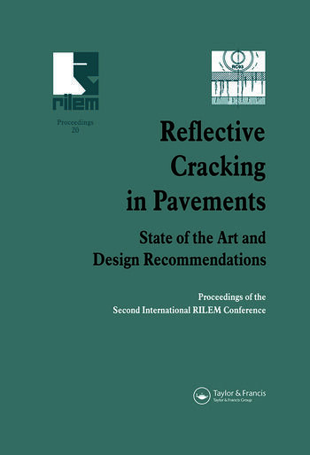 Reflective Cracking in Pavements State of the Art and Design Recommendations book cover