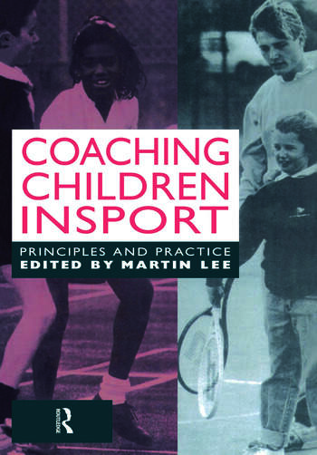 Coaching Children in Sport Principles and Practice book cover