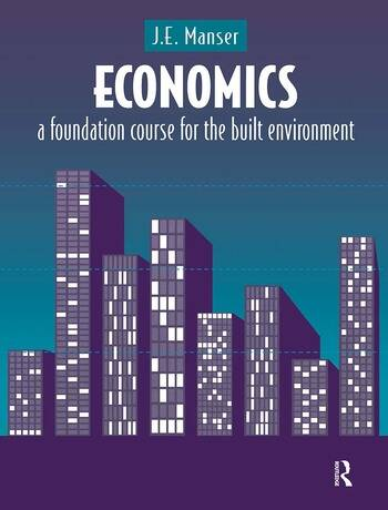 Economics A Foundation Course for the Built Environment book cover
