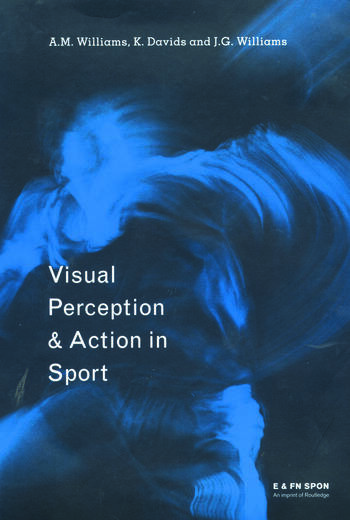Visual Perception and Action in Sport book cover