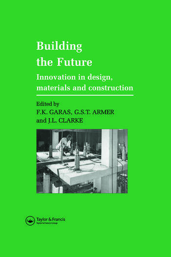 Building the Future Innovation in design, materials and construction book cover