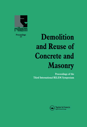 Demolition and Reuse of Concrete and Masonry Proceedings of the Third International RILEM Symposium book cover
