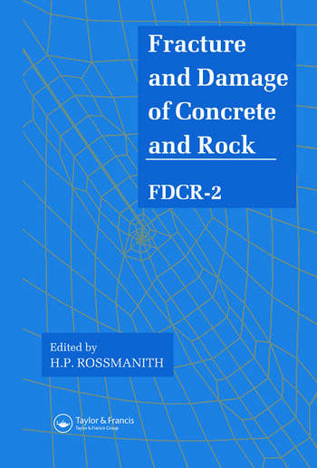 Fracture and Damage of Concrete and Rock - FDCR-2 book cover