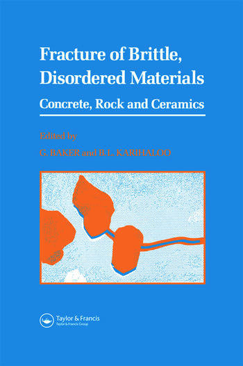 Fracture of Brittle Disordered Materials: Concrete, Rock and Ceramics book cover