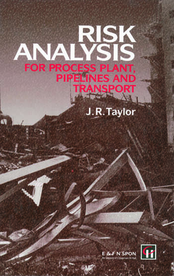 Risk Analysis for Process Plant, Pipelines and Transport book cover