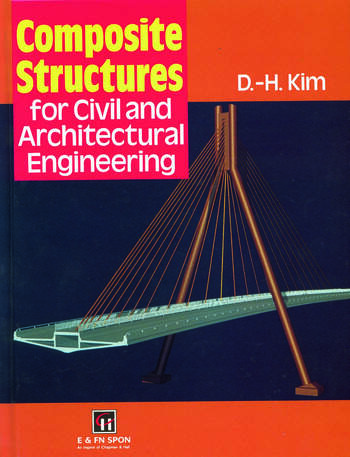 Composite Structures for Civil and Architectural Engineering book cover