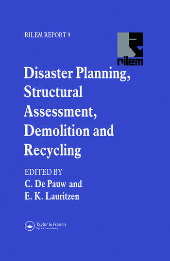 Disaster Planning, Structural Assessment, Demolition and Recycling book cover