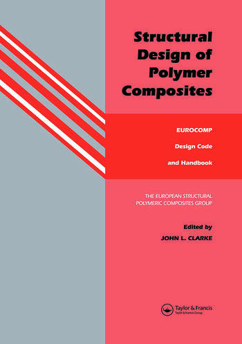 Structural Design of Polymer Composites Eurocomp Design Code and Background Document book cover