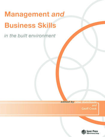 Management and Business Skills in the Built Environment book cover