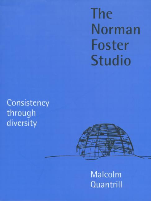 The Norman Foster Studio Consistency Through Diversity book cover