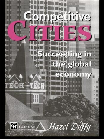 Competitive Cities Succeeding in the Global Economy book cover