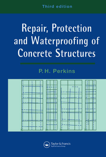 Repair, Protection and Waterproofing of Concrete Structures book cover