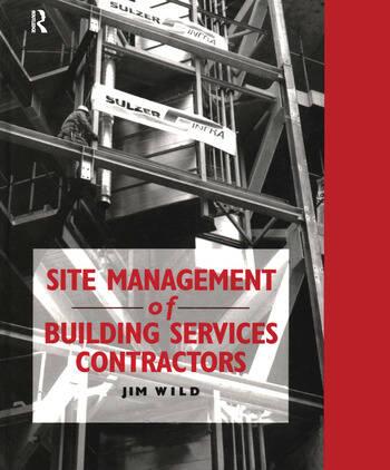 Site Management of Building Services Contractors book cover