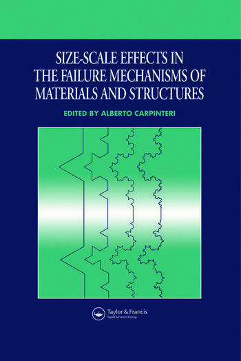 Size-Scale Effects in the Failure Mechanisms of Materials and Structures book cover
