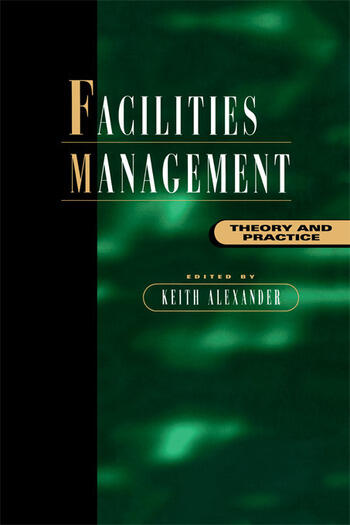 Facilities Management Theory and Practice book cover